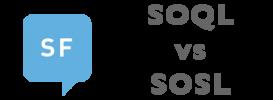 SOQL vs SOSL